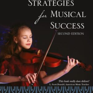 Learning Strategies for Musical Success Michael Griffin